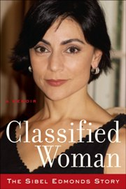 Sibel Edmonds: Classified Woman (book), From ImagesAttr